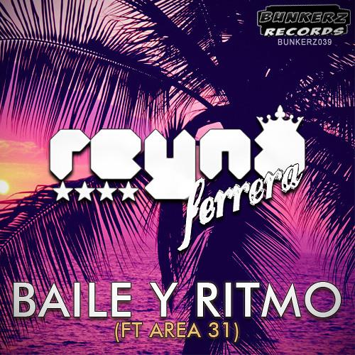 Reyna Ferrera & Area 31 - Baile y Ritmo (Original Mix)