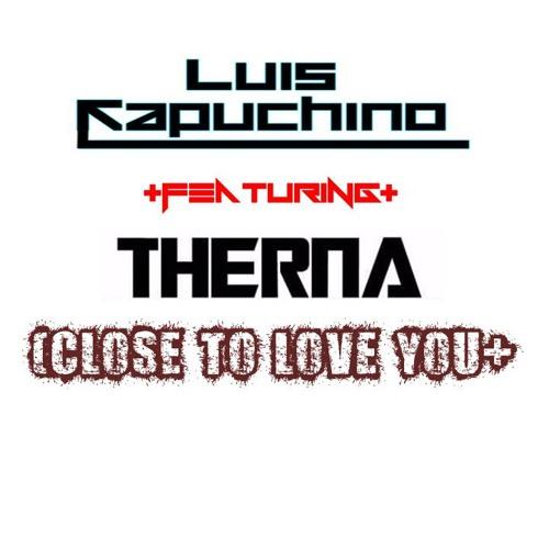 Alex Clare -Too Close (Luis Capuchino & THRNNA Remix)