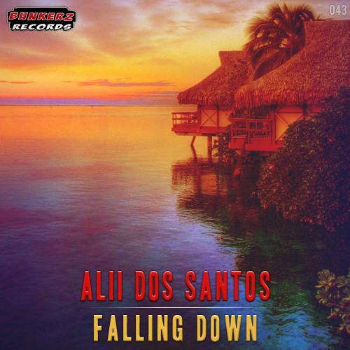 Alii dos Santos - Falling Down