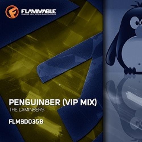 The Lamin8ers - Penguin8er VIP Mix