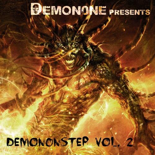 Demon0ne - Demonstep Vol 2  Part 2 (Final) - DNB