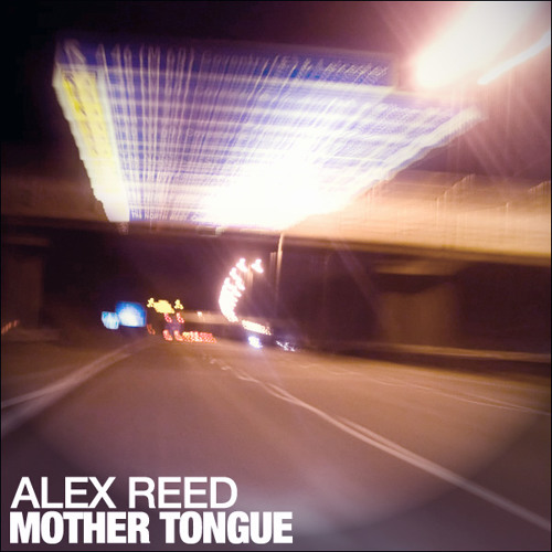 Alex Reed- Mother Tongue (free download)