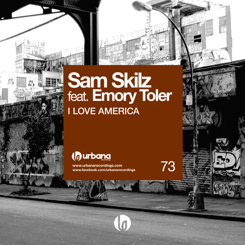 Sam Skilz feat. Emory Toler - I Love America (Original Mix) Sc Edit