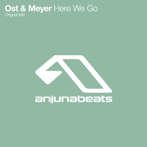 Ost & Meyer - Here We Go