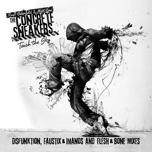 Paul Oakenfold & Matt Goss Pres. The Concrete Sneakers - Touch The Sky (Flesh & Bone Remix)