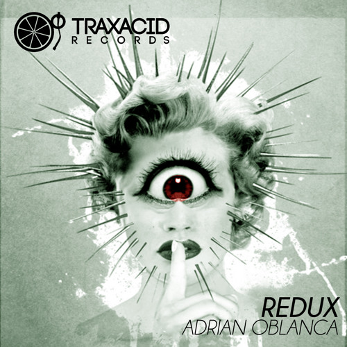 TRAXACID MIAMI SAMPLER 2013 Maria (Original Mix) ADRIAN OBLANCA Beatport Exclusive!