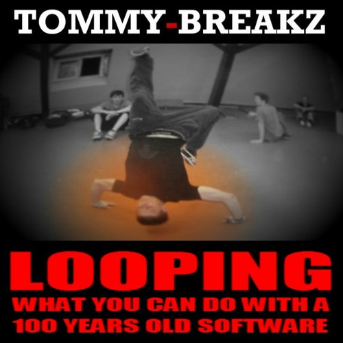 TOMMY-BREAKZ - Looping Cut 02 - The Beat Game