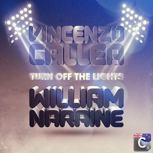Vincenzo Callea vs William Naraine - Turn Off The Lights (Will Sparks Remix)