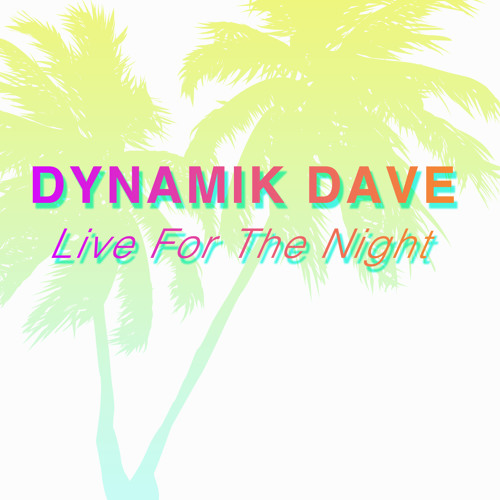 Dynamik Dave - That's What She Said (Main Mix) [Live For the Night Cd] Out Now