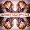 Grab My Hair (original mix)