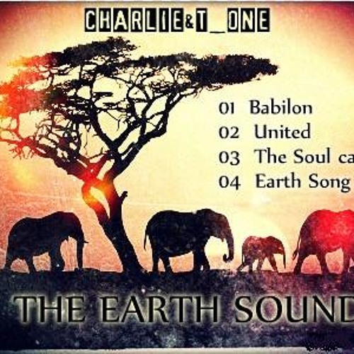 Charlie & T one - Earth Song