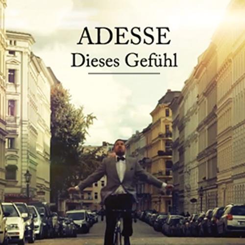Adesse - Dieses Gefühl (prod. by Unik)
