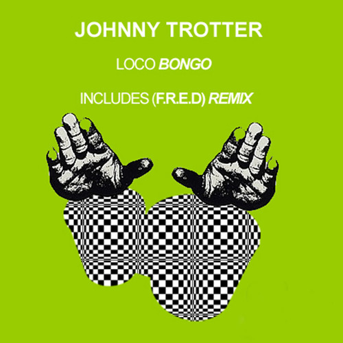 Johnny Trotter-Loco Bongo-(Original mix)  Support from Dubfire .