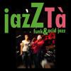 Tallulah (Jamiroquai) - jazZTà version
