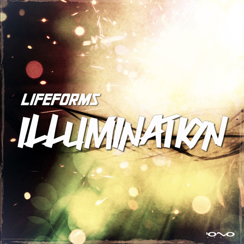 Lifeforms - Illumination EP (Mini-Mix)