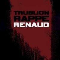 Trublion/Renaud_Où c'est qu'j'ai mis mon flingue? (Remix : Supafuh) - archive 2010