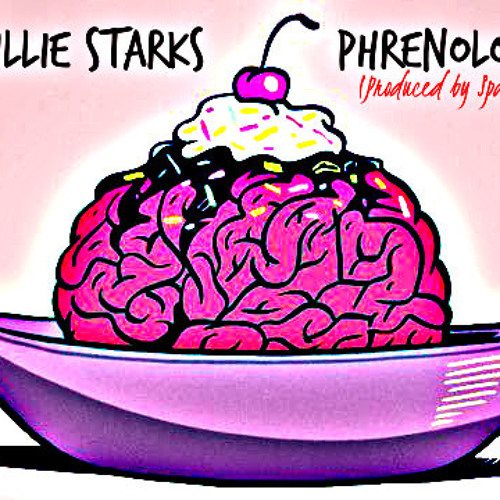 Willie Starks - Phrenology (prod. Space Gang)