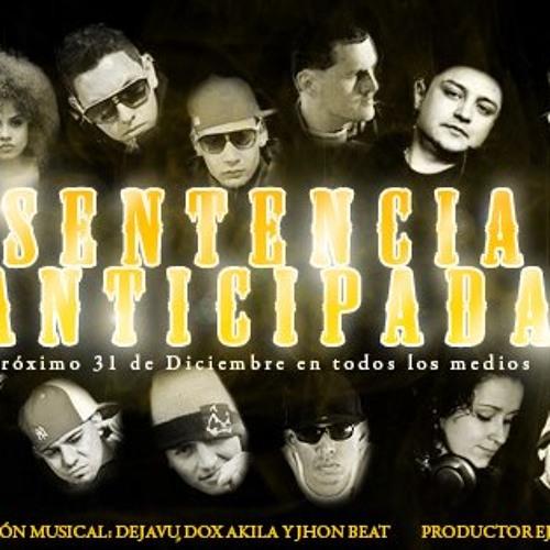 Sentencia Anticipada (La Elite Rap Colombia) Prod by Deja Vu & Jhon Beat