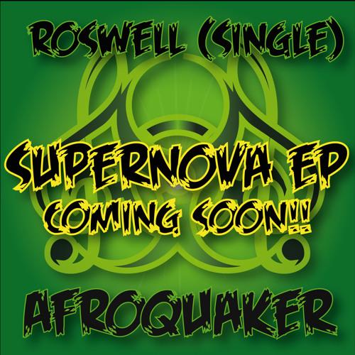 Roswell (Original Mix) - AfroQuakeR