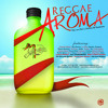 Yaadcore - Reggae Aroma The First