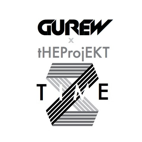 Time (Original Mix) - GUREW ft tHEProjEKT