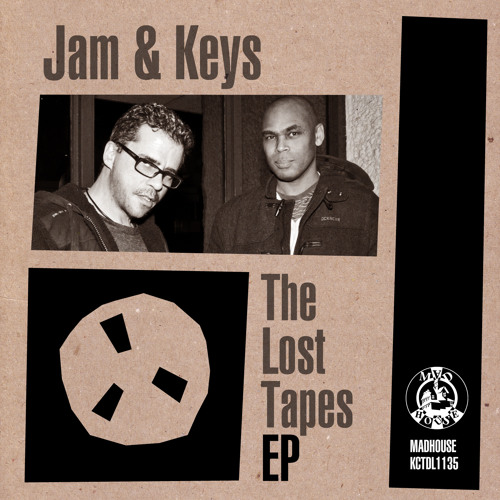 OUT NOW: Jam & Keys - The Lost Tapes EP [Madhouse Records]