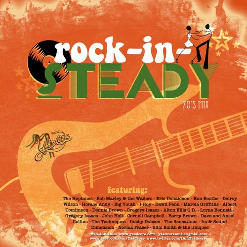 Yaadcore - Rock-in-Steady 1970's