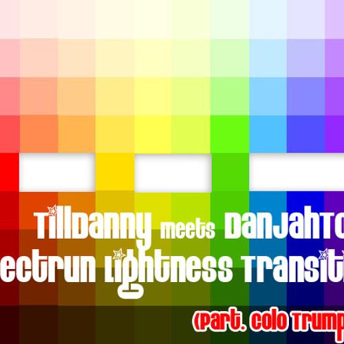 TillDanny Meets DanJahTone - Espectrun Lightness Transition (Part. Colo Trumpets)