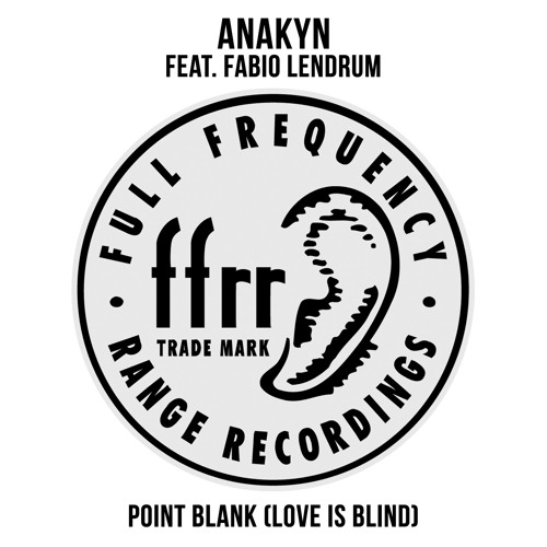 Anakyn feat. Fabio Lendrum - Point Blank (Love Is Blind) (Extended Remix) PREVIEW