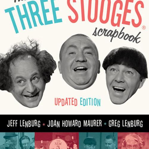 Carney Sundays, KMOX Interview: Three Stooges Scrapbook Authors Joan Howard Maurer and Jeff Lenburg