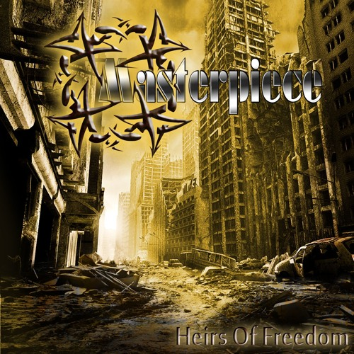 07. Masterpiece - For the Heirs of Freedom (Another Invite to the Suicide)