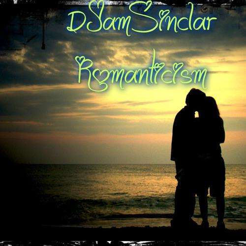 DJamSinclar - Romanticism