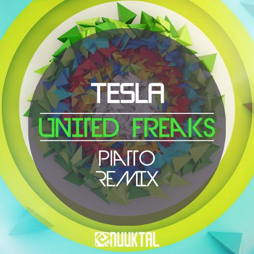 Tesla - United Freaks (Piatto Remix)