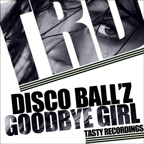 "Disco Ball'z - Goodbye Girl (Audio Jacker Remix) ""Snippet"""