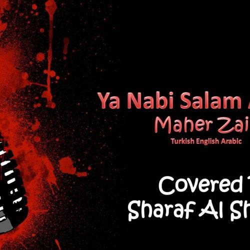 """Sharaf Al Sharafi - Ya Nabi Salam Alayka (maher Zain cover) """"No Music"""""""
