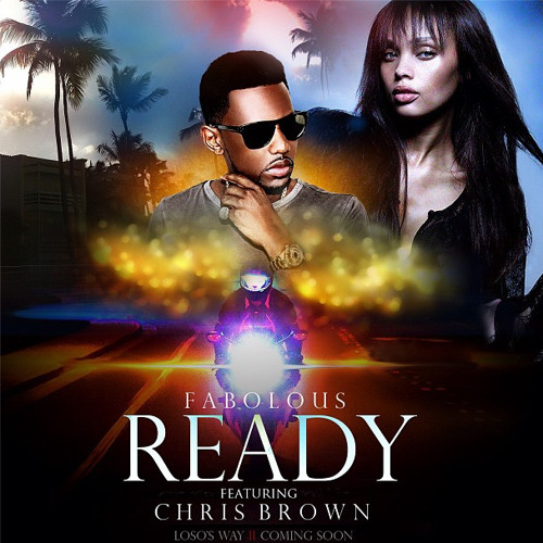 """Ready"" Ft. Chris Brown"
