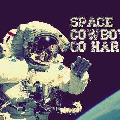 Space Cowboys Go Hard - Point of no return