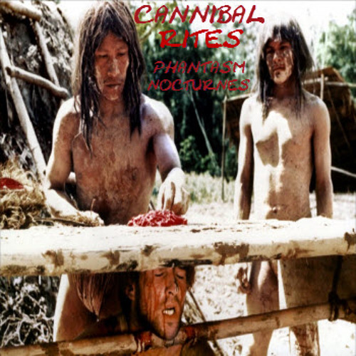 04-Cannibal Rites (Out on SPNet)