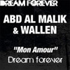 Abd Al Malik - Mon Amour [Dream Forever]