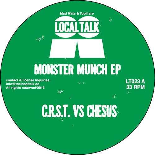 C.R.S.T Vs Chesus - Monster Munch EP (Local Talk)