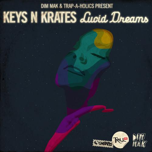 Keys N Krates - Lucid Dreams EP