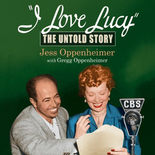 I Love Lucy: The Untold Story (Excerpt)
