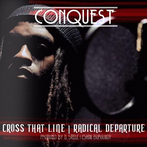 CONQUEST - Radical Departure