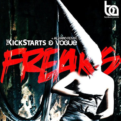 Gui Arruda & The Kickstarts - Freaks [Big Alliance Records - OUT NOW!]
