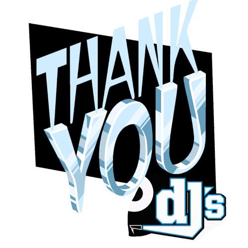Thank You Dj's