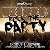 Deorro - Rock The Party (Exodus & Leewise Remix)