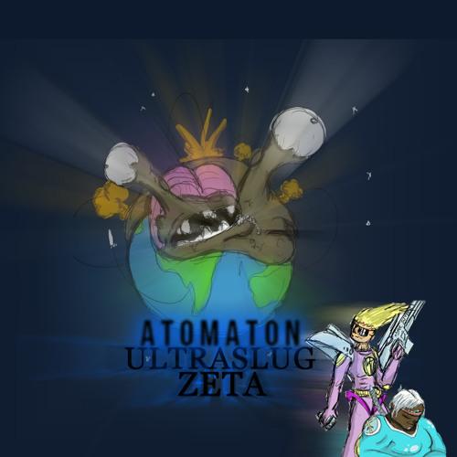 AtomAton - Ultraslug Zeta (Demo 1)