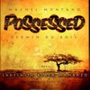 Download Possessed with Machel Montano feat. LadySmith Black Mambazo Mp3