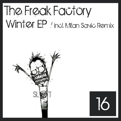 The Freak Factory - Winter (Original Mix) - OUT NOW!