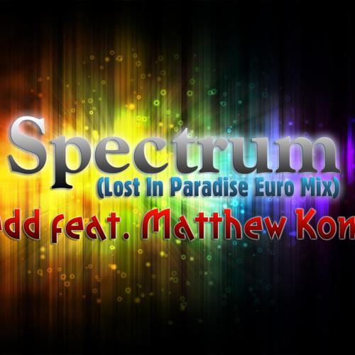 Zedd feat. Matthew Koma - Spectrum (Lost In Paradise Euro Mix)